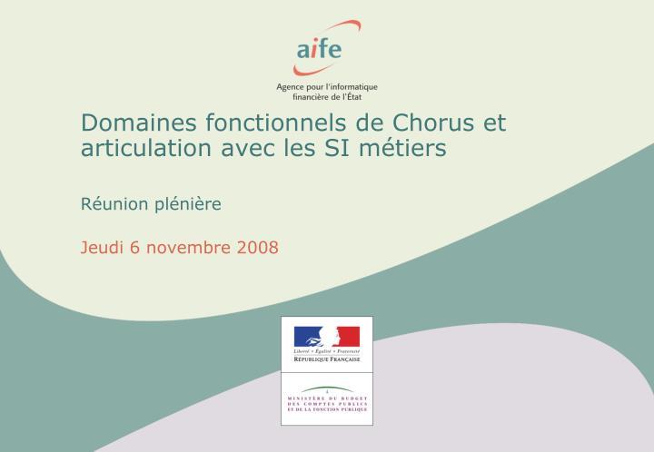 Domaines fonctionnels de Chorus et