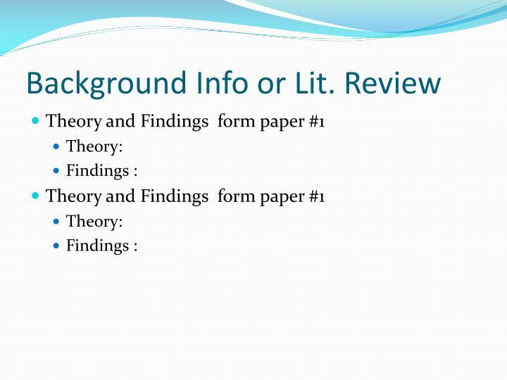 Background Info or Lit. Review