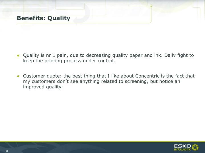 Benefits: Quality