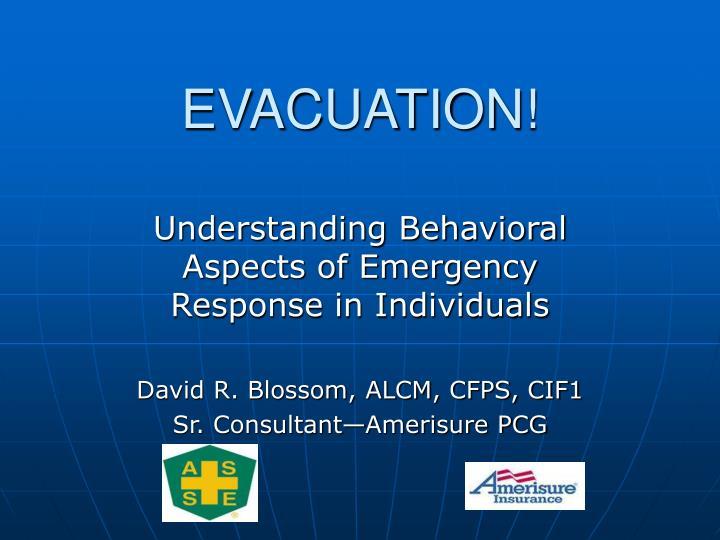 evacuation n.