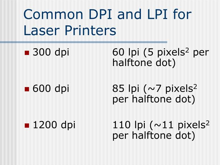 Common DPI and LPI for Laser Printers