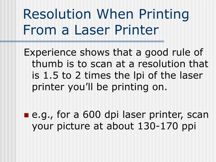 Resolution When Printing From a Laser Printer
