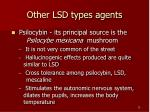 other lsd types agents1