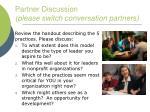 partner discussion please switch conversation partners