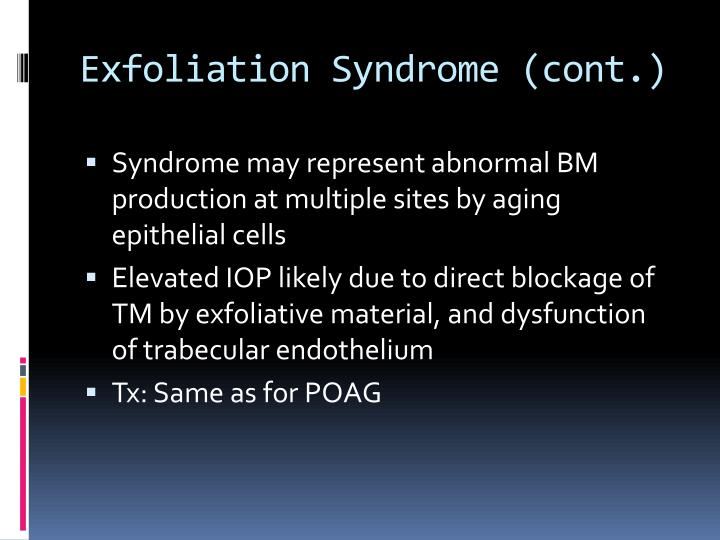 Exfoliation Syndrome (cont.)