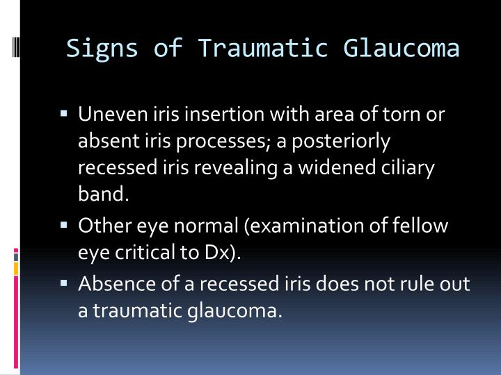 Signs of Traumatic Glaucoma