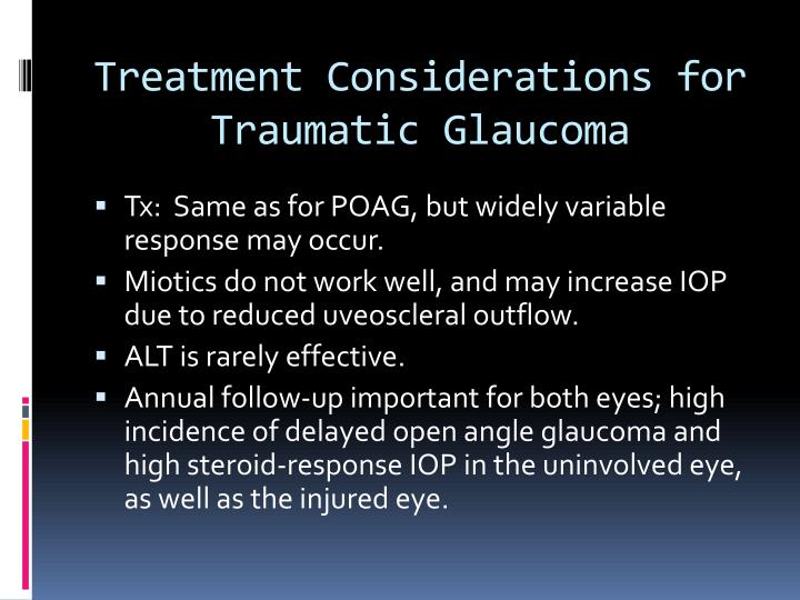 Treatment Considerations for Traumatic Glaucoma