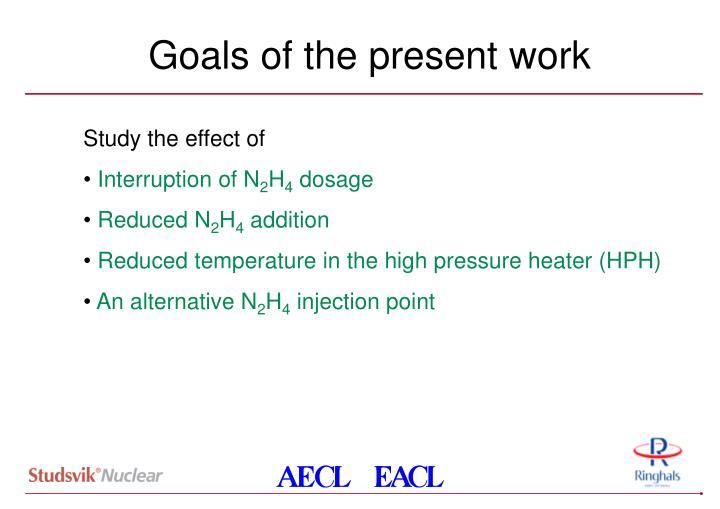 Goals of the present work