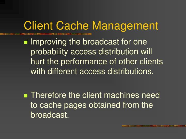 client cache management n.