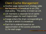 client cache management4