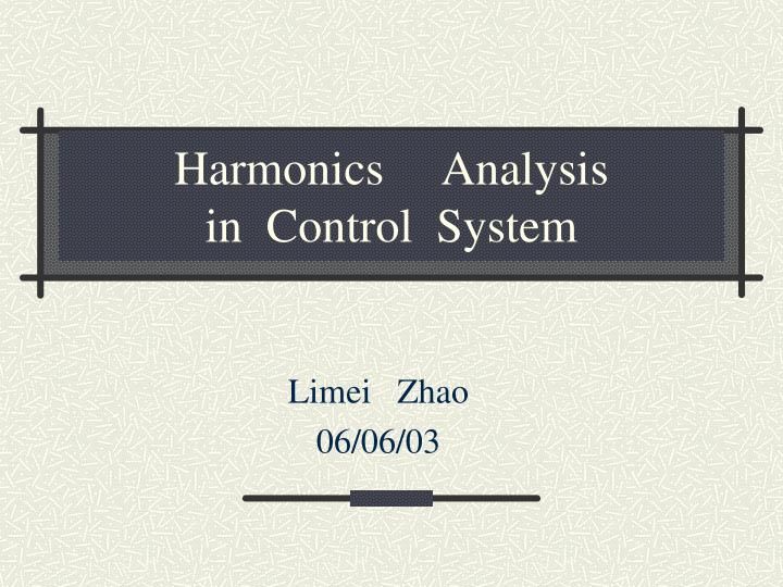 harmonics analysis in control system n.