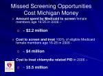 missed screening opportunities cost michigan money