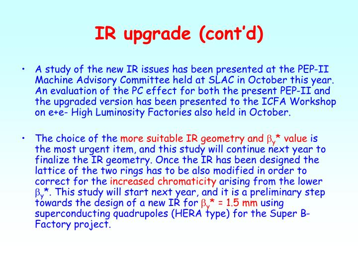 IR upgrade (cont'd)