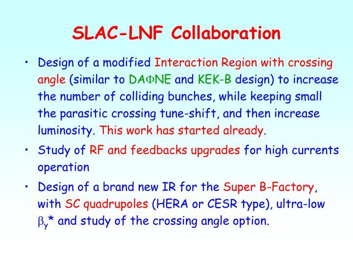 SLAC-LNF Collaboration