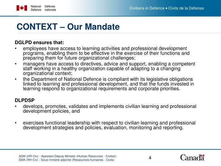 CONTEXT – Our Mandate