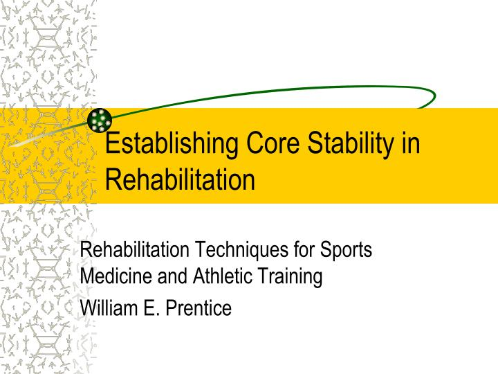 establishing core stability in rehabilitation n.