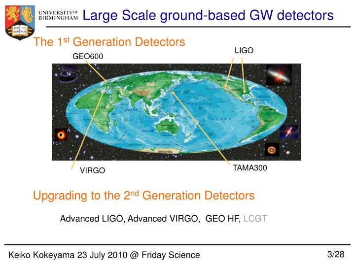 Large Scale ground-based GW detectors