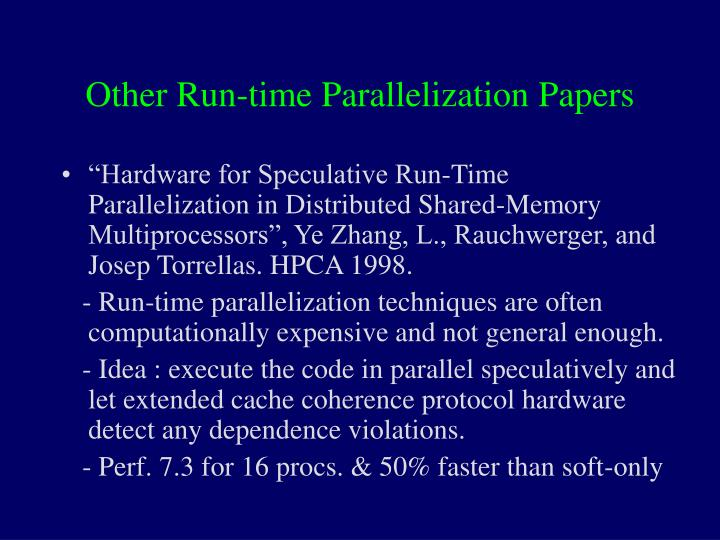 Other Run-time Parallelization Papers