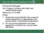 rules for additional funding 07 08