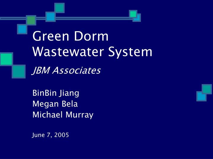 green dorm wastewater system n.