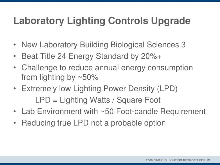 Laboratory lighting controls upgrade