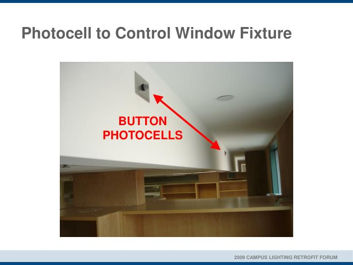 Photocell to Control Window Fixture