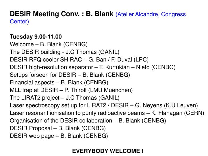 DESIR Meeting Conv. : B. Blank