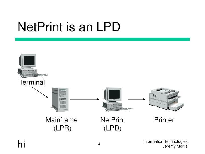 NetPrint is an LPD