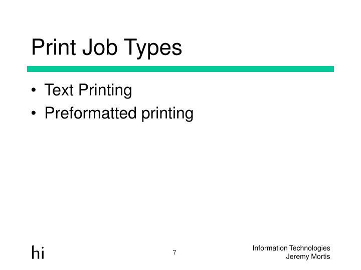 Print Job Types