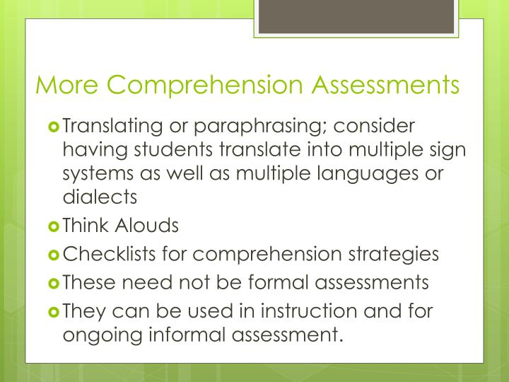 More Comprehension Assessments
