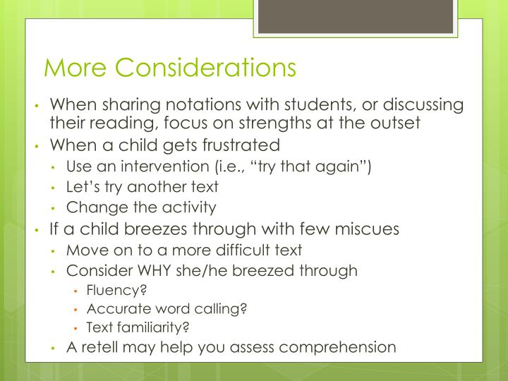 More Considerations