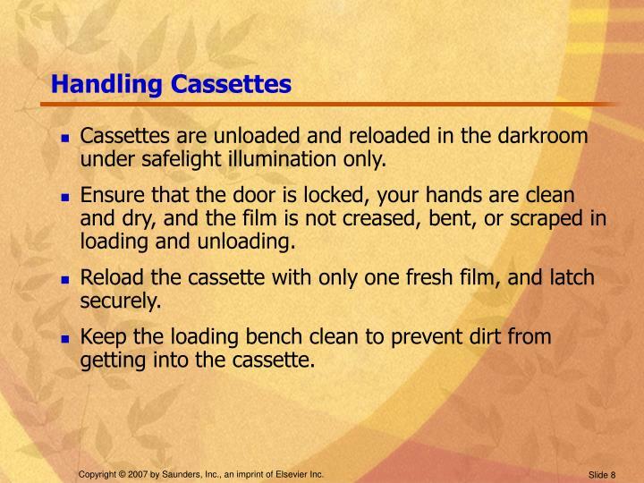 Handling Cassettes