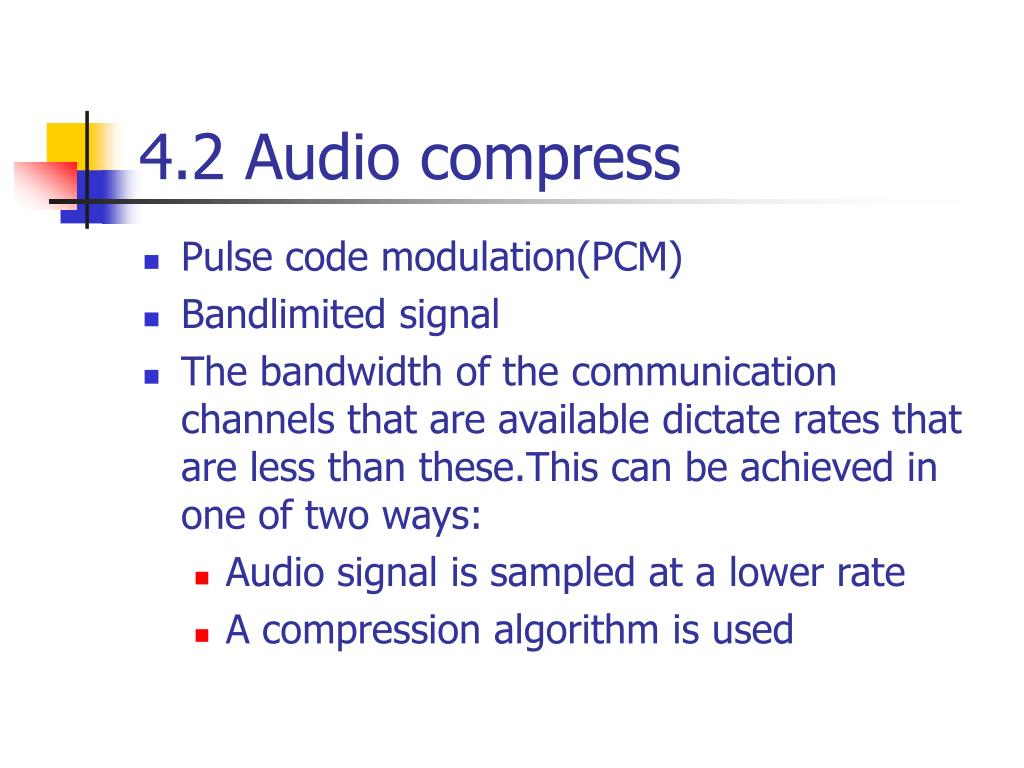 PPT - Chapter 4 Audio and video compression PowerPoint