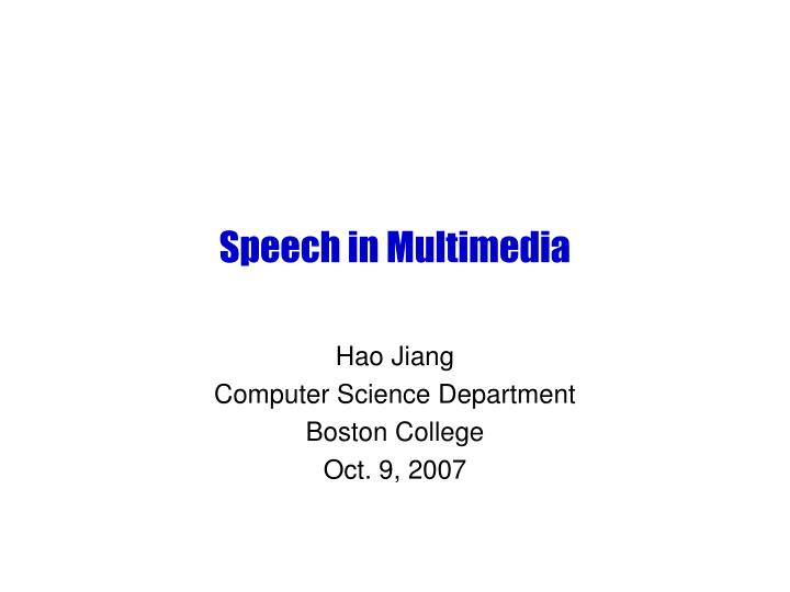 speech in multimedia n.