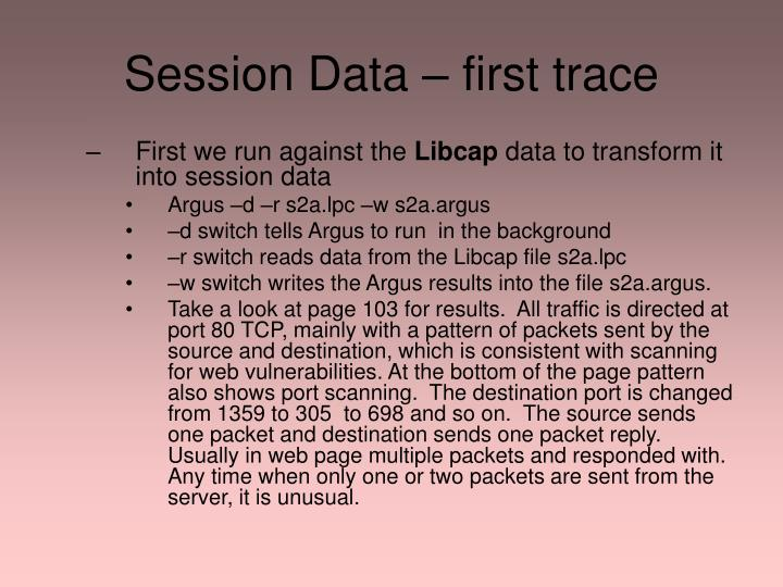 Session Data – first trace
