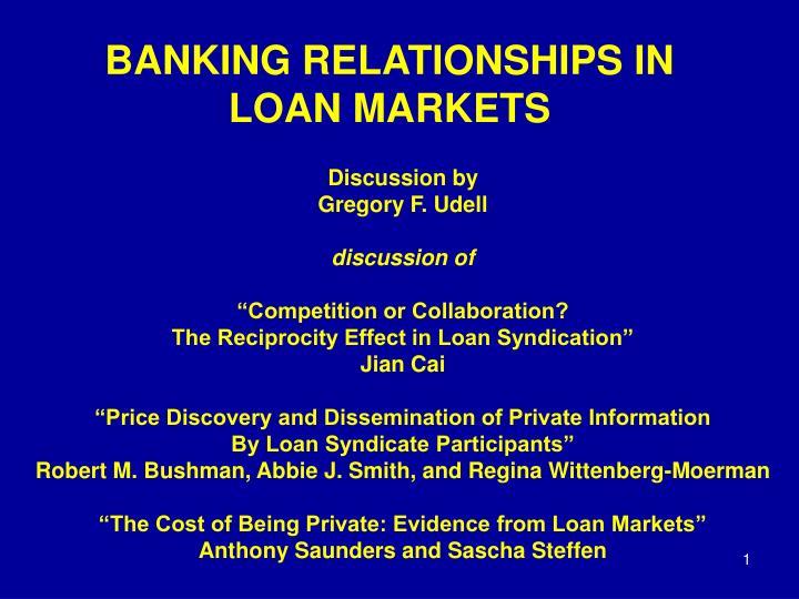 Banking relationships in loan markets