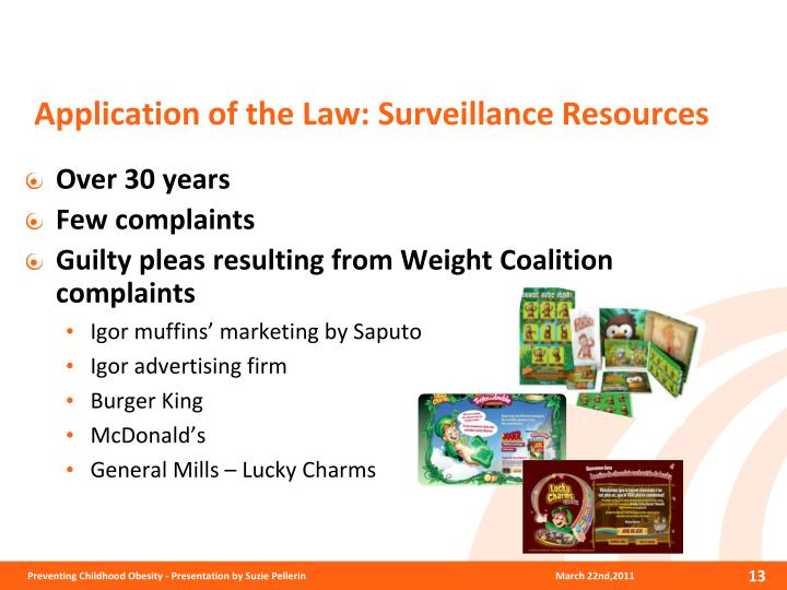 Application of the Law: Surveillance Resources