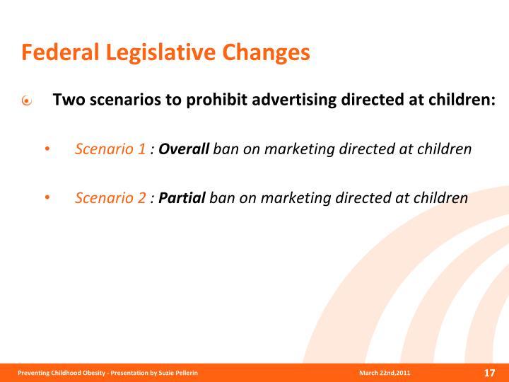 Federal Legislative Changes
