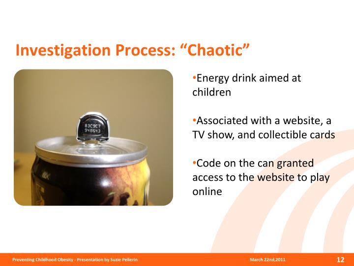 Investigation Process: