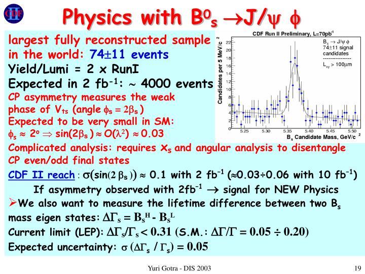 Physics with B