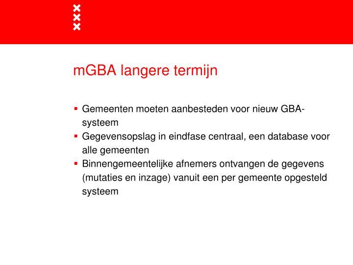 mGBA langere termijn