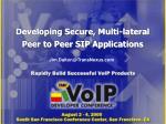 developing secure multi lateral peer to peer sip applications