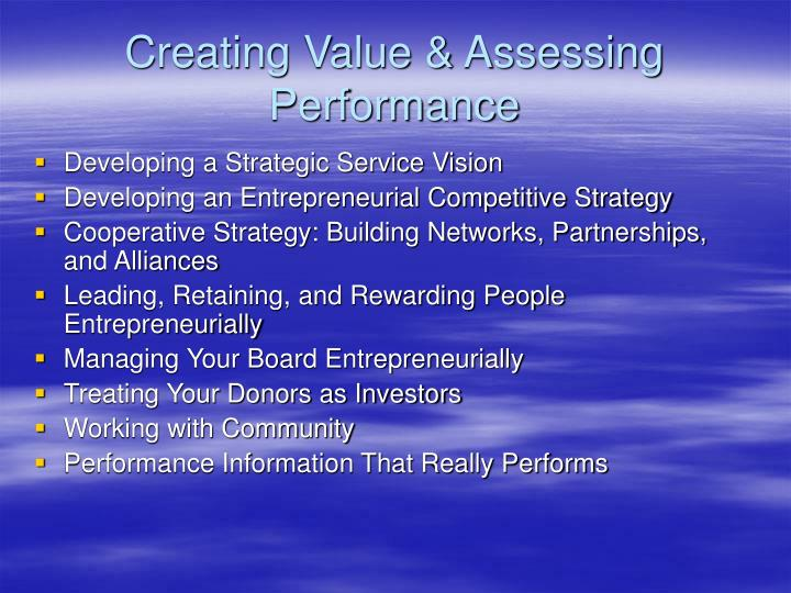 Creating value assessing performance