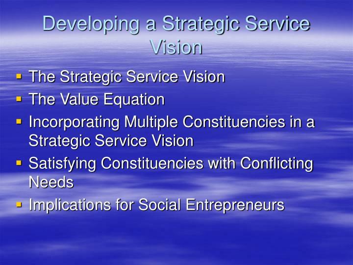 Developing a strategic service vision