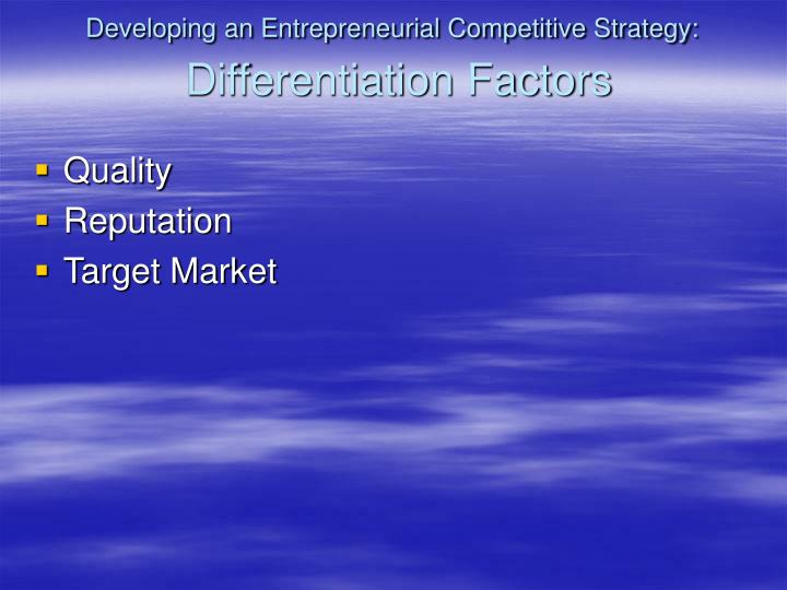 Developing an Entrepreneurial Competitive Strategy: