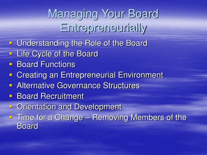 Managing Your Board Entrepreneurially