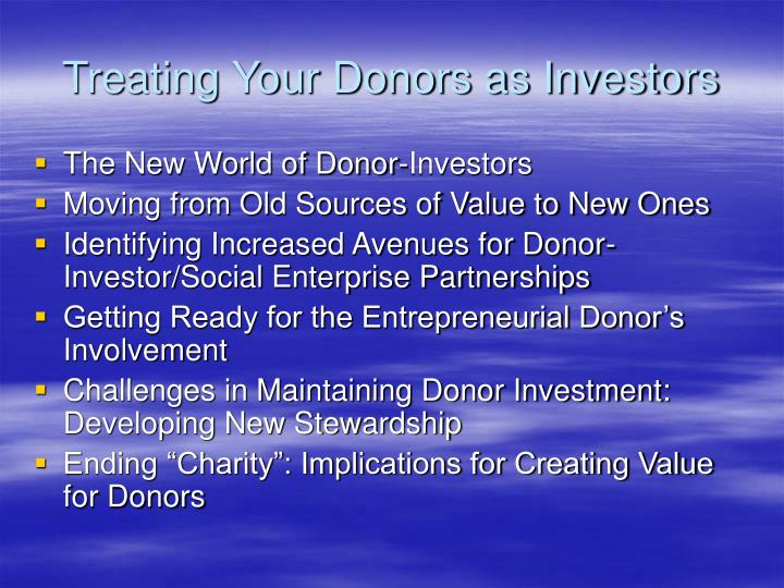 Treating Your Donors as Investors