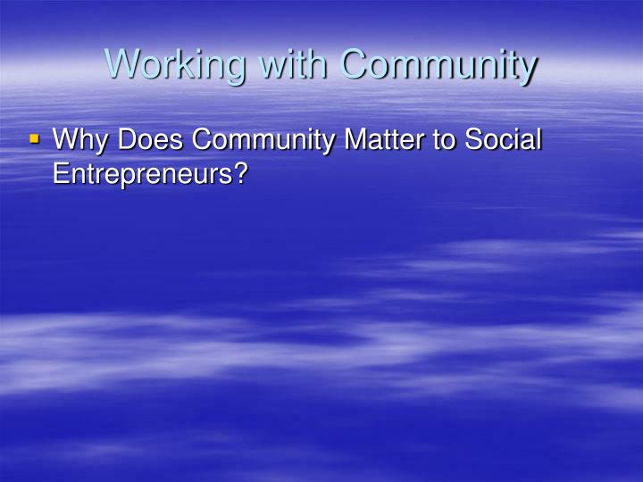 Working with Community