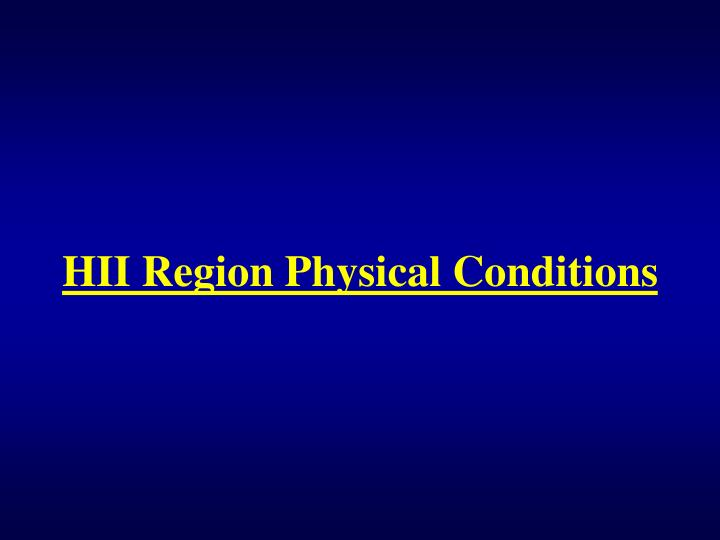 HII Region Physical Conditions