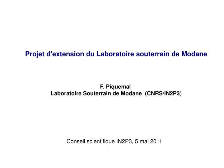 Projet d'extension du Laboratoire souterrain de Modane